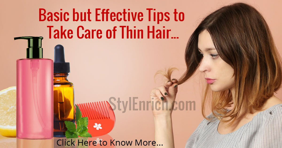 Thin Hair Care Tips : How to Take Care of Thin Straight Hair?