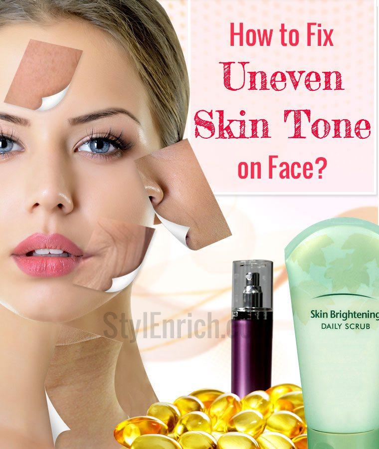 Fix uneven skin tone
