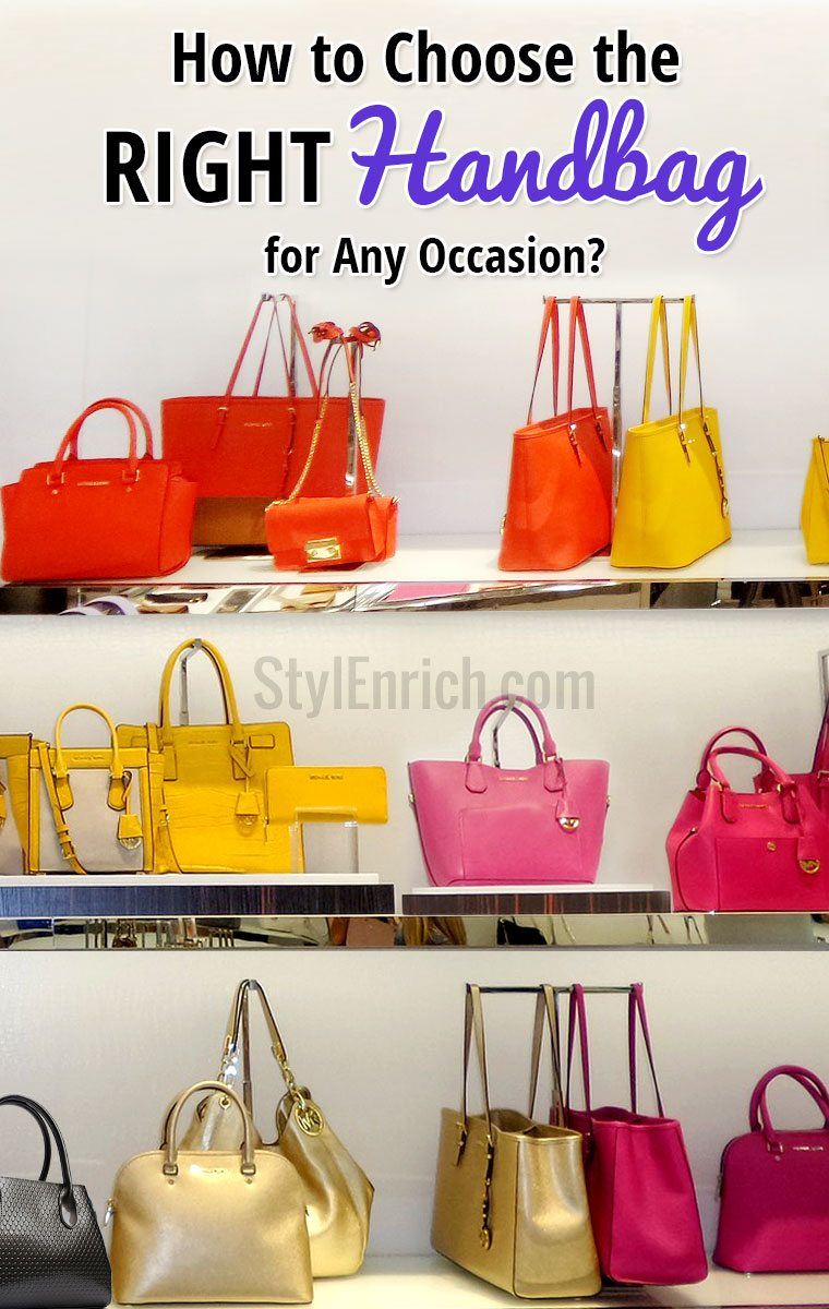 How to choose the right handbag