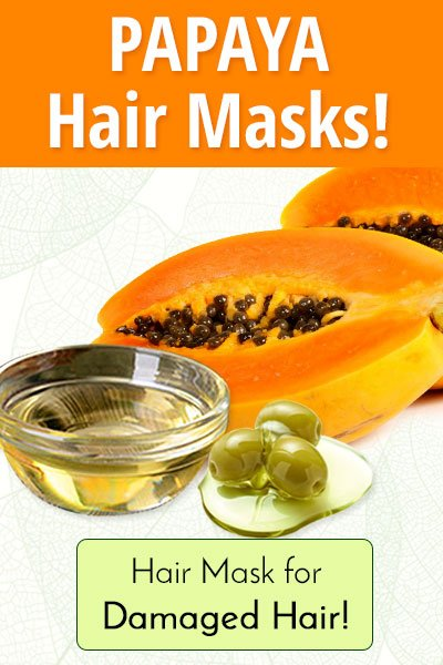 Papaya, Coconut Oil and Olive Oil Homemade Hair Mask for Damaged Hair