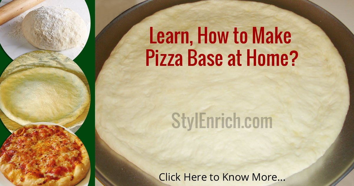 Pizza Dough Recipe: How To Make Homemade Pizza Dough - StylEnrich
