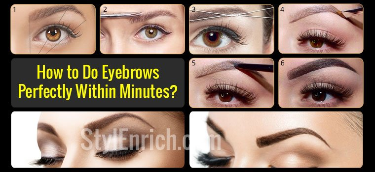 How to Do Eyebrows Perfectly at Home !