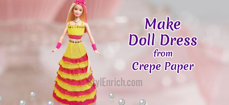 Kids Craft Ideas How To Make A Crepe Paper Doll Dress