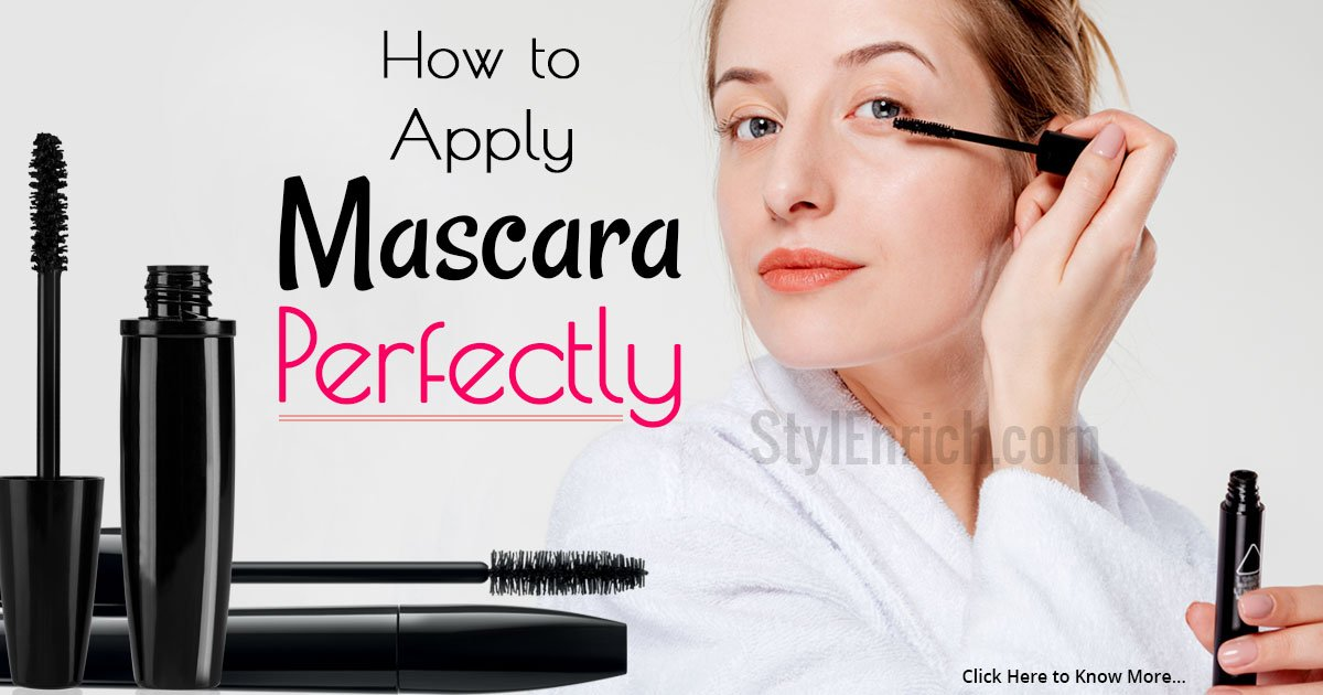 How to Apply Mascara Perfectly With 8 Foolproof Techniques!