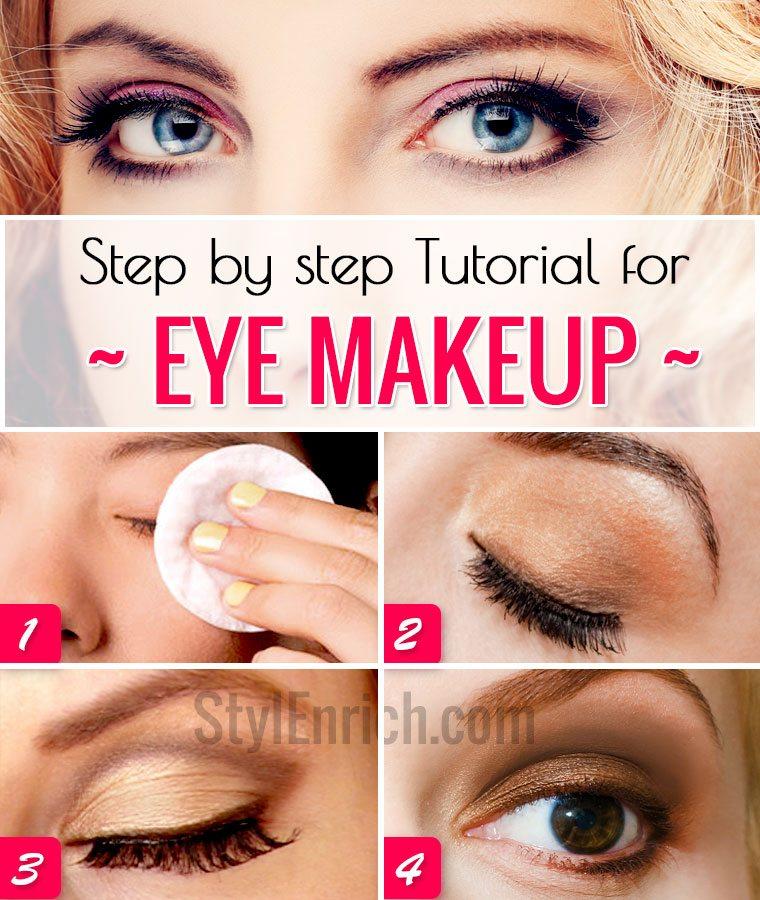 Eye Makeup Tutorial : Step by Step Eye Makeup Guide