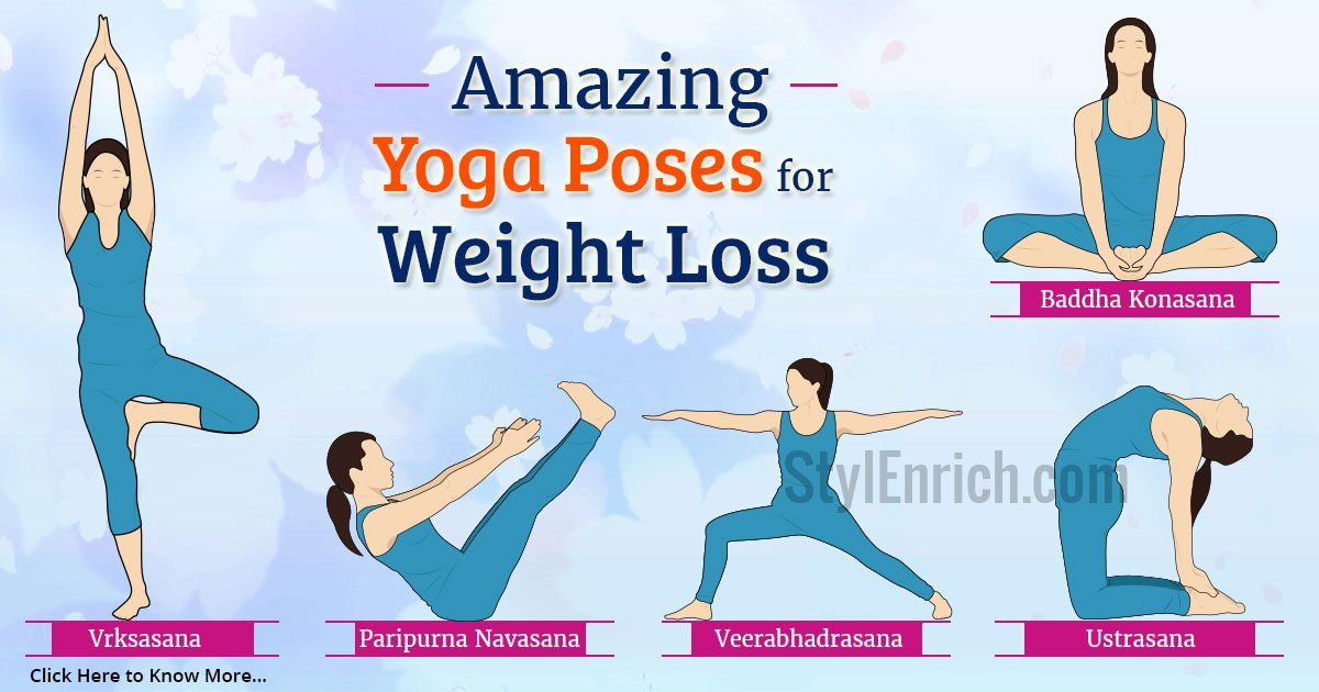 Yoga Poses For Weight Loss The First Step Towards The Healthy Life