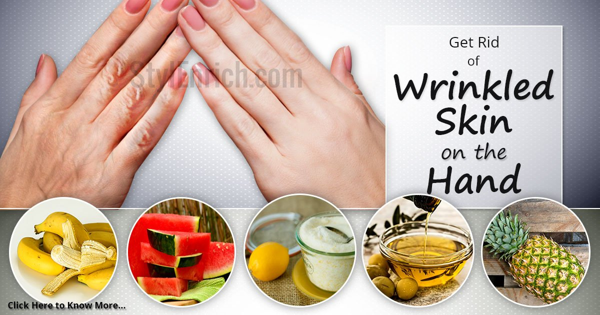 Natural Treatment For Wrinkled Hands