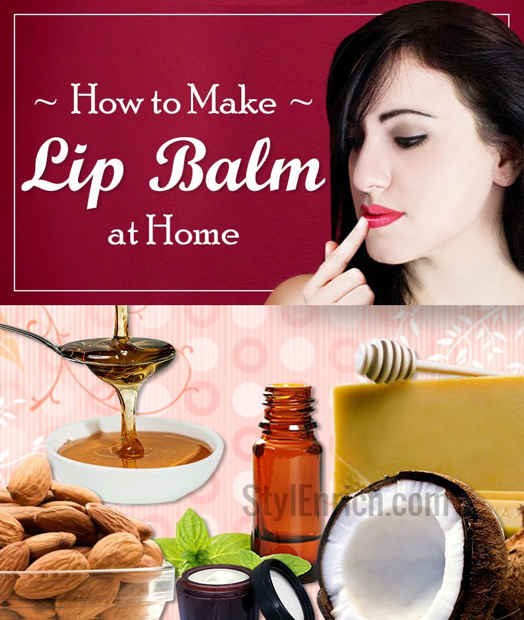 How to Make Lip Balm at Home