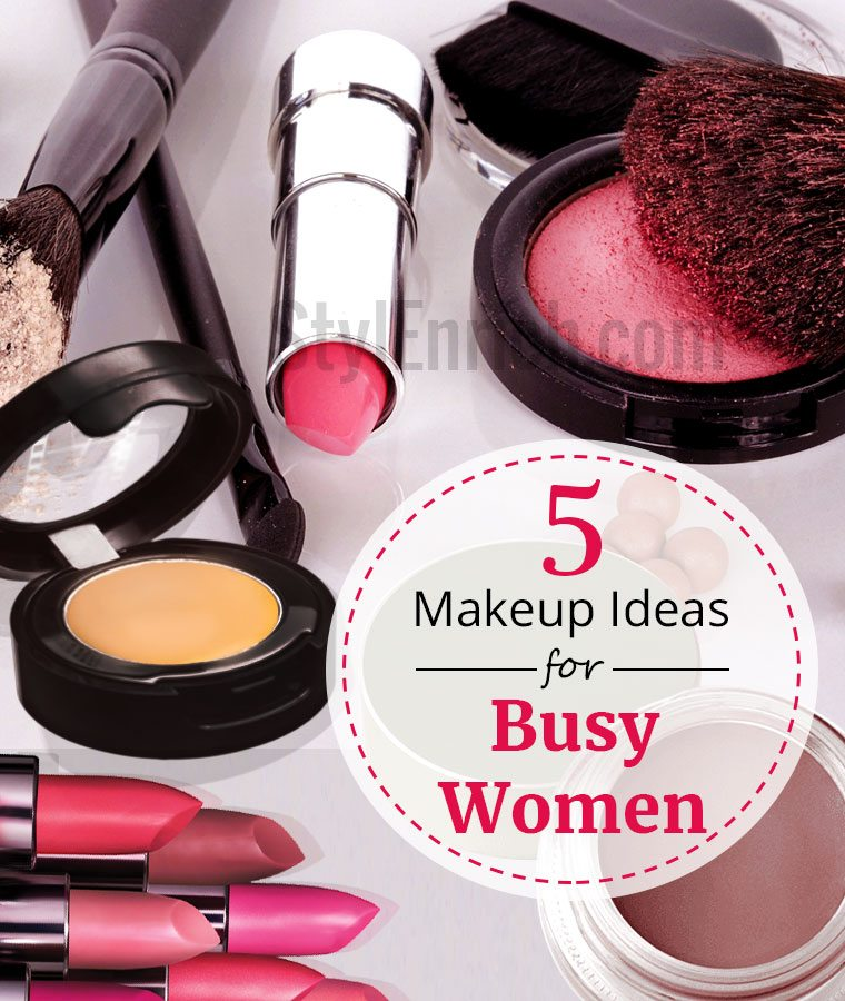 Easy Makeup Guide For Busy Women