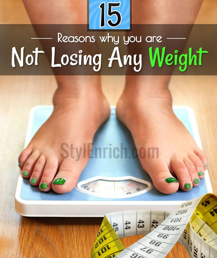 Not Losing Weight!