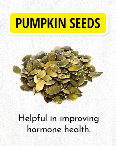Pumpkin Seeds to Balance Hormone