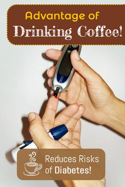 Coffee To Reduce the Risks of Diabetes of Type 2