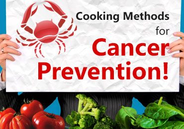 Cooking Methods for Cancer Prevention That Everyone Should be Aware of!