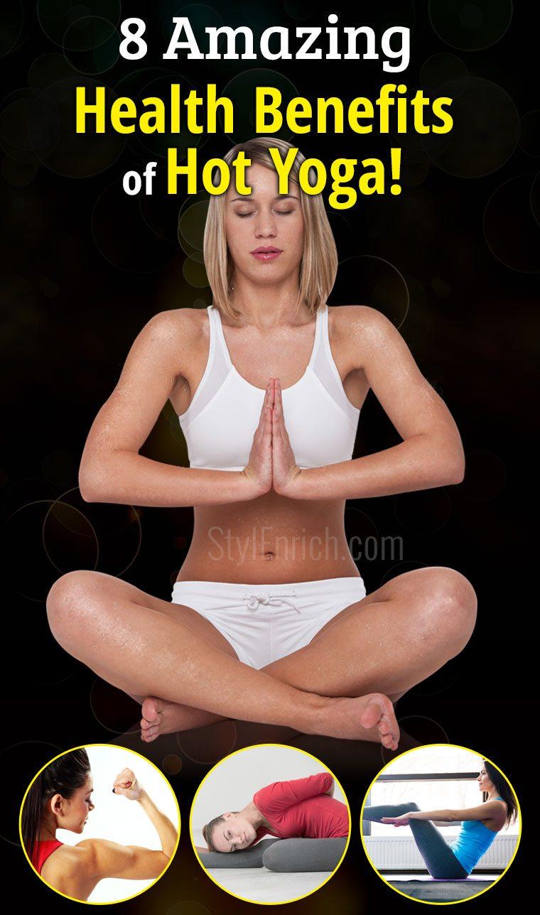 Hot yoga benefits