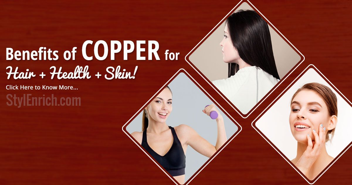 Copper Health Benefits : How It is Beneficial For Hair ...
