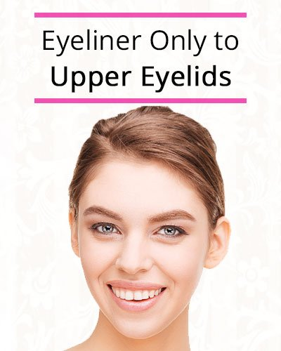 Apply Eyeliner Only to The Upper Eyelids