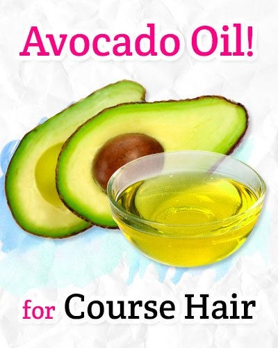 Avocado Oil for Course Hair