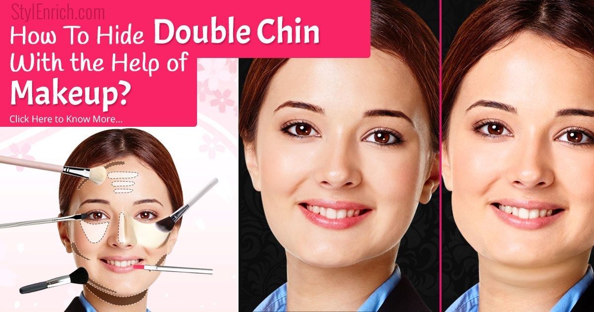 How To Hide Double Chin Easily With The Help of Makeup?