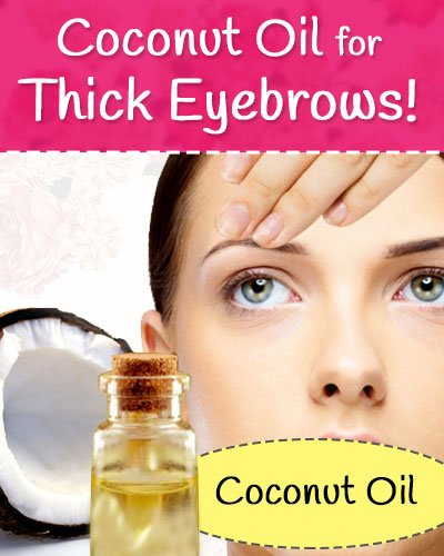 How to Thicken Eyebrows Using Coconut Oil?