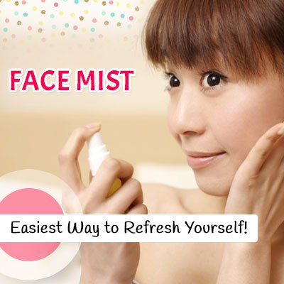 Face Mist to Refresh Yourself