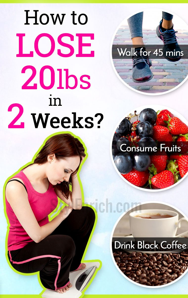 Lose 20 Pounds In 2 Weeks Safely In A Healthy Way