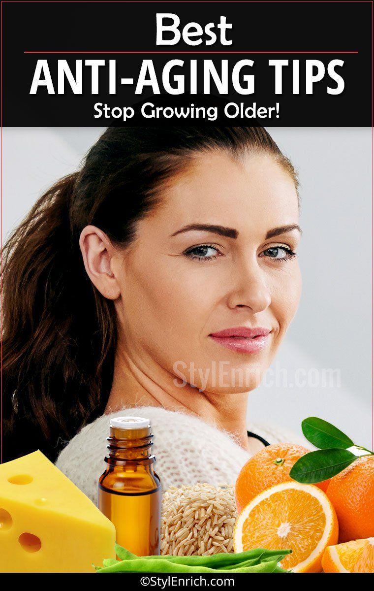 Anti Aging Tips : 7 Best Natural Treatments To Stop ...