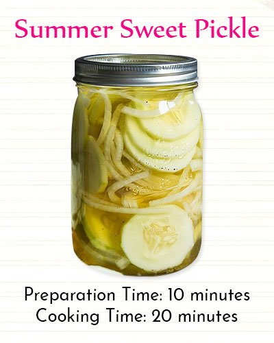 Recipe for Summer Sweet Pickles