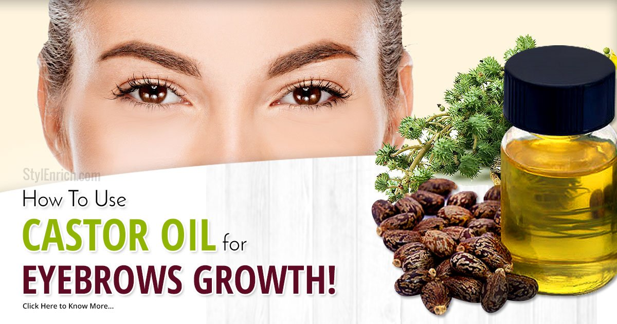 Castor Oil For Eyebrow Growth - Detailed Guide on How to ...