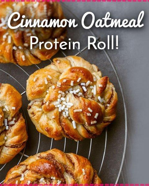 Cinnamon Oatmeal Protein Roll