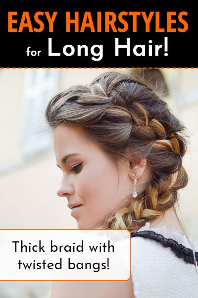 Thick Braid With Twisted Bangs