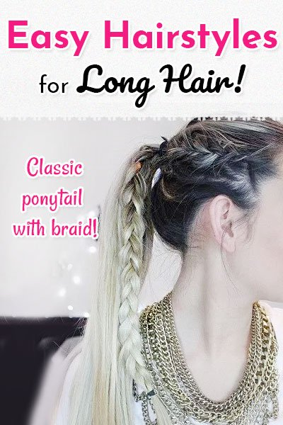Classic Ponytail With Braid