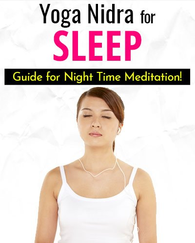Do's and Don'ts of Yoga Nidra for Sleep