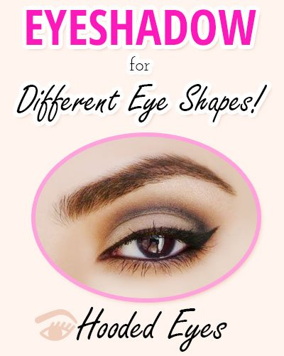 Eyeshadow for Hooded Eyes