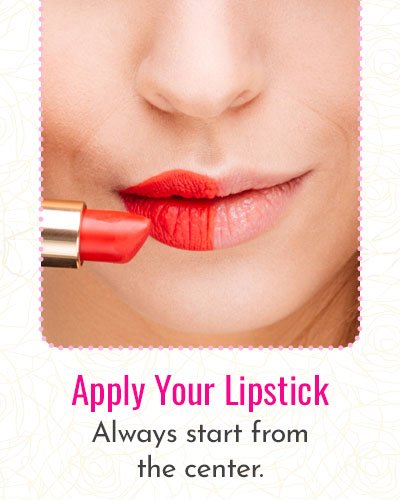 Apply Your Favorite Lipstick