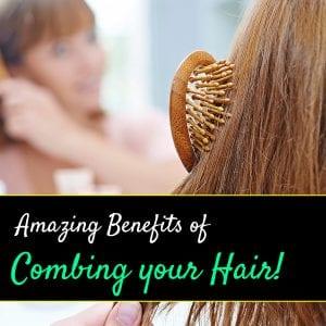 Hair Combing Benefits